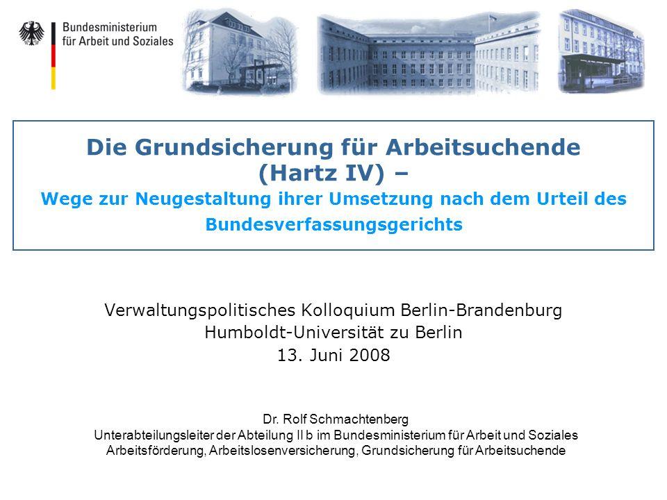 Die Grundsicherung für Arbeitsuchende (Hartz IV) – Wege zur Neugestaltung ihrer Umsetzung nach dem Urteil des Bundesverfassungsgerichts Verwaltungspol