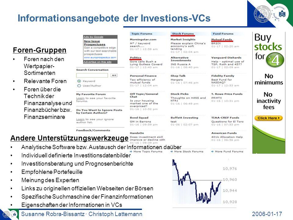 Susanne Robra-Bissantz · Christoph Lattemann2006-01-17 Informationsangebote der Investions-VCs Foren-Gruppen Foren nach den Wertpapier- Sortimenten Relevante Foren Foren über die Technik der Finanzanalyse und Finanzbücher bzw.