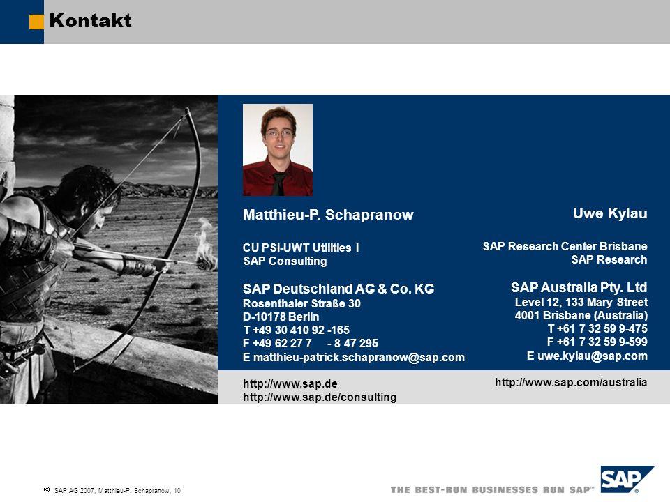 SAP AG 2007, Matthieu-P. Schapranow, 10 Kontakt Photo Matthieu-P. Schapranow CU PSI-UWT Utilities I SAP Consulting SAP Deutschland AG & Co. KG Rosenth