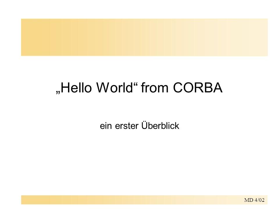 MD 4/02 Hello World from CORBA ein erster Überblick