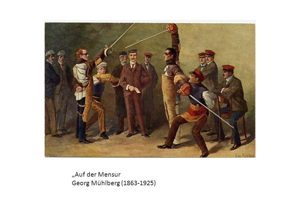 Auf der Mensur Georg Mühlberg (1863-1925)