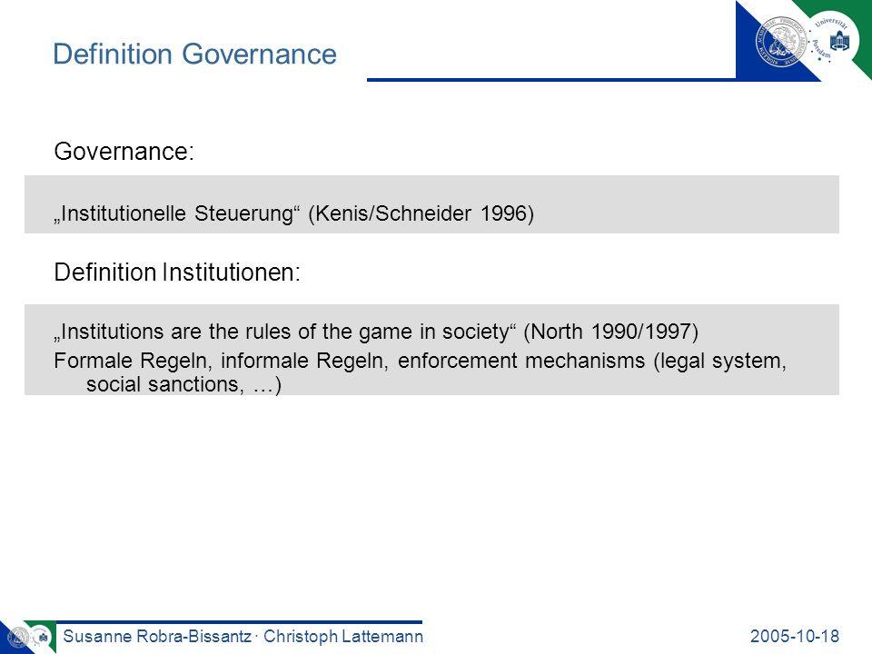 Susanne Robra-Bissantz · Christoph Lattemann2005-10-18 Definition Governance Governance: Institutionelle Steuerung (Kenis/Schneider 1996) Definition I