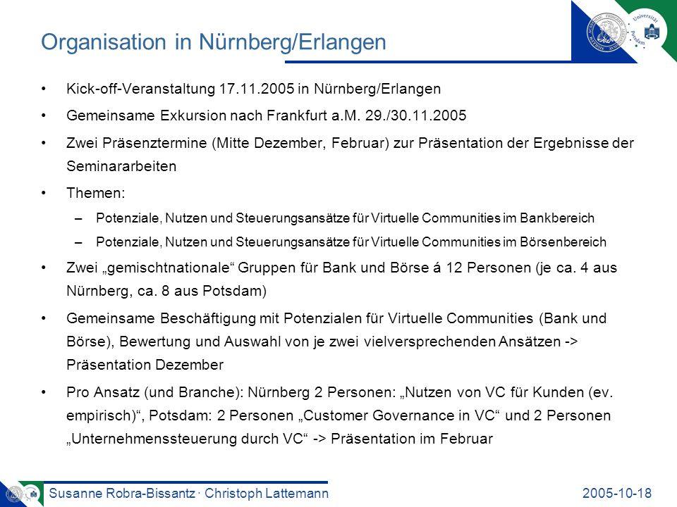 Susanne Robra-Bissantz · Christoph Lattemann2005-10-18 Organisation in Nürnberg/Erlangen Kick-off-Veranstaltung 17.11.2005 in Nürnberg/Erlangen Gemein