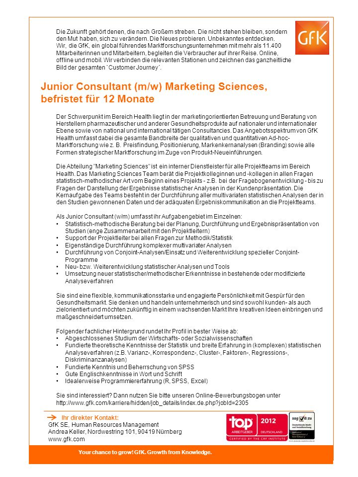 Junior Consultant (m/w) Marketing Sciences, befristet für 12 Monate Your chance to grow.