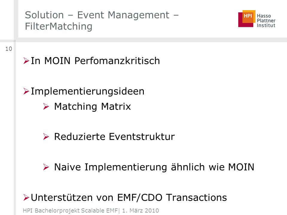 Solution – Event Management – FilterMatching HPI Bachelorprojekt Scalable EMF| 1.