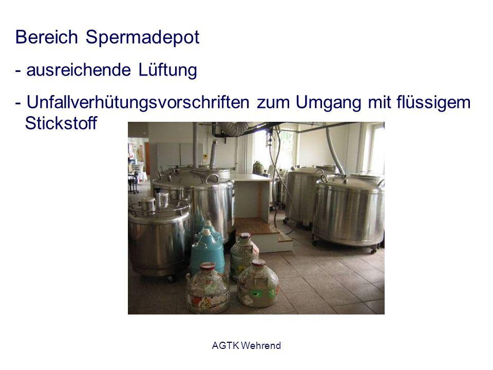AGTK Wehrend Bereich Spermadepot - ausreichende Lüftung - Unfallverhütungsvorschriften zum Umgang mit flüssigem Stickstoff
