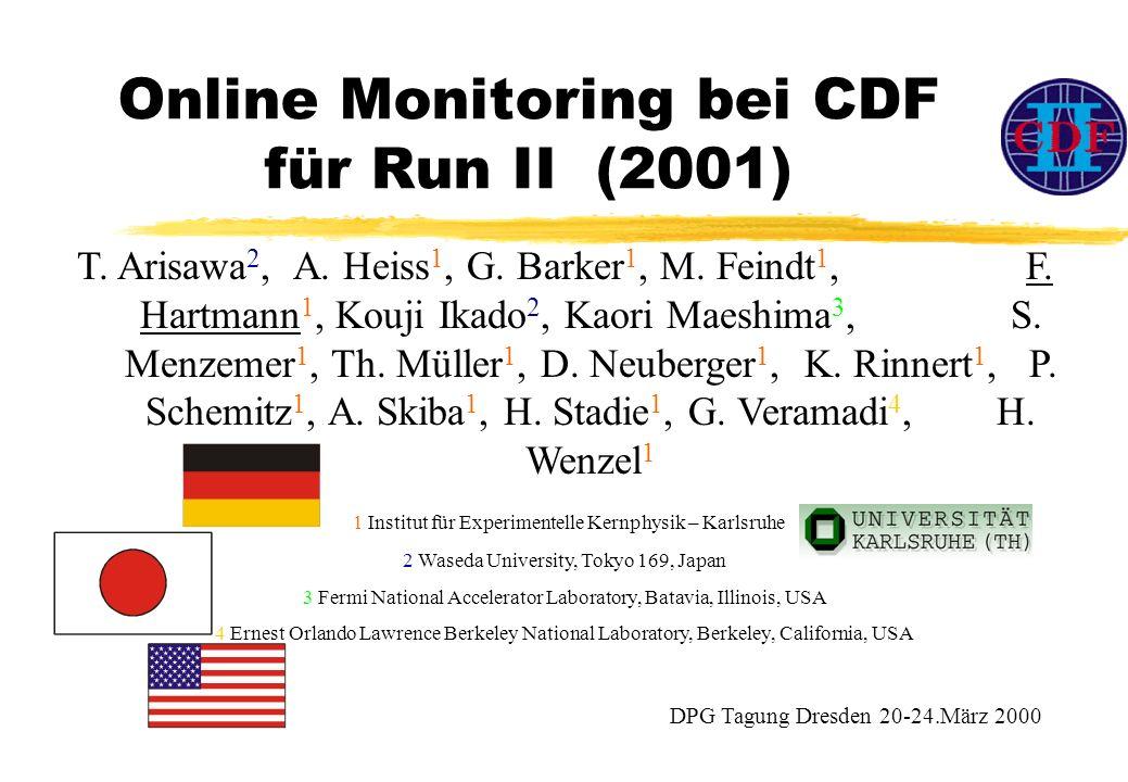 Online Monitoring bei CDF für Run II (2001) T. Arisawa 2, A.