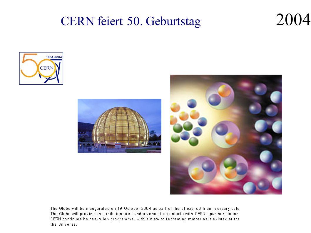 CERN feiert 50. Geburtstag 2004