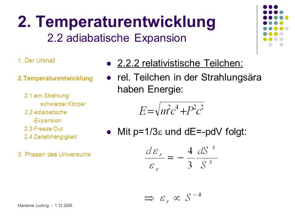 Marianne Ludwig - 1.12.2006 3.Phasen des Universums 3.3.