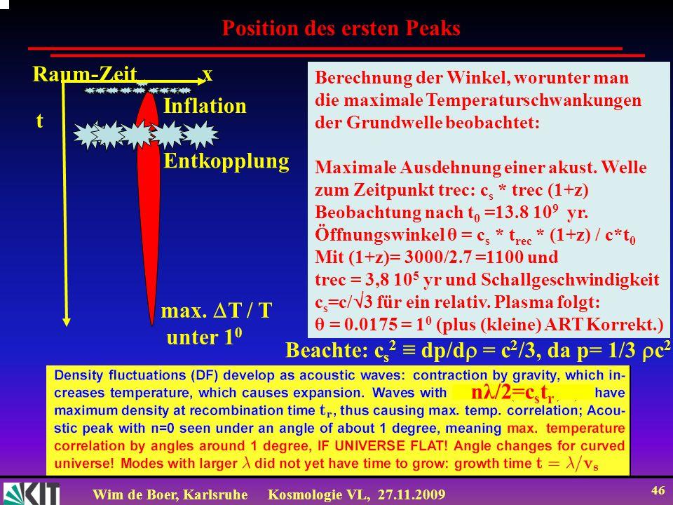 Wim de Boer, KarlsruheKosmologie VL, 27.11.2009 45 Temperaturschwankungen als Fkt.