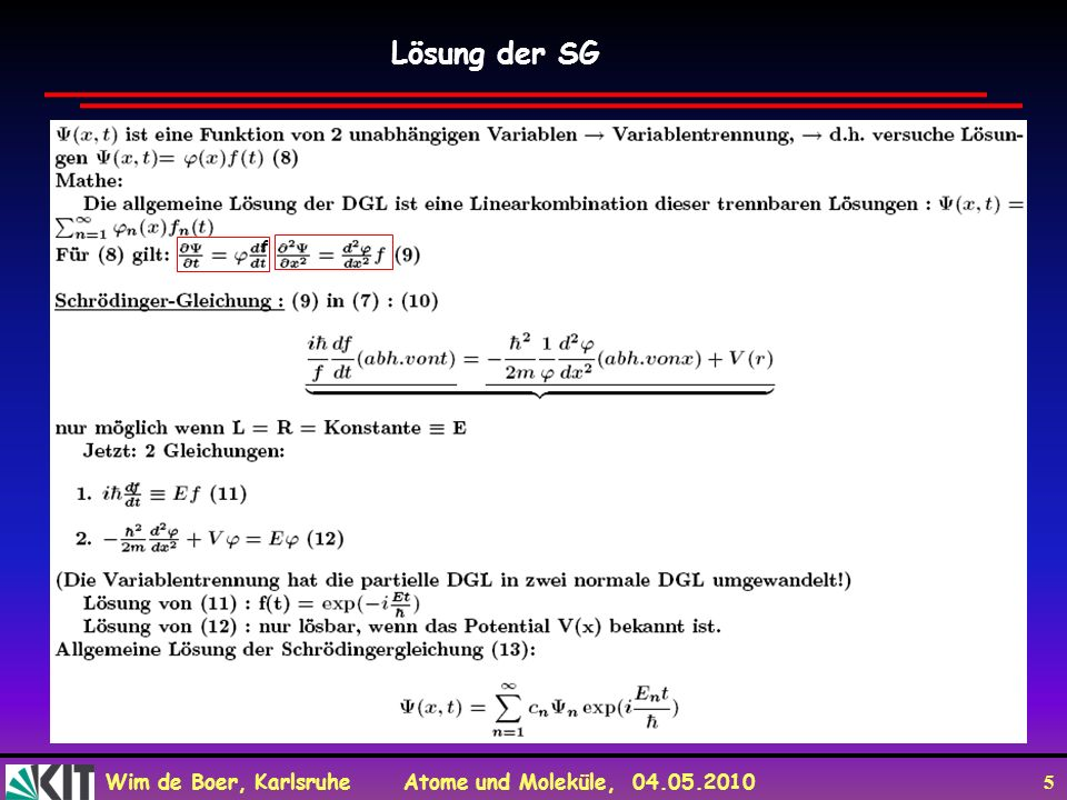 Wim de Boer, Karlsruhe Atome und Moleküle, 04.05.2010 36 Lösung der SG f x - f