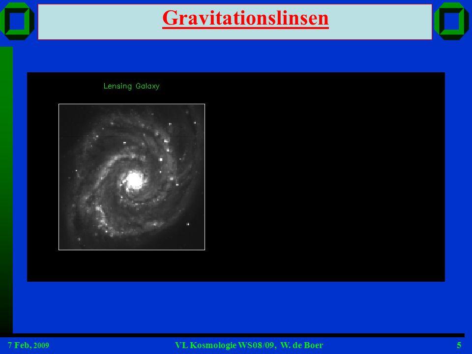7 Feb, 2009 VL Kosmologie WS08/09, W.