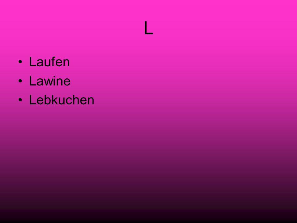 L Laufen Lawine Lebkuchen