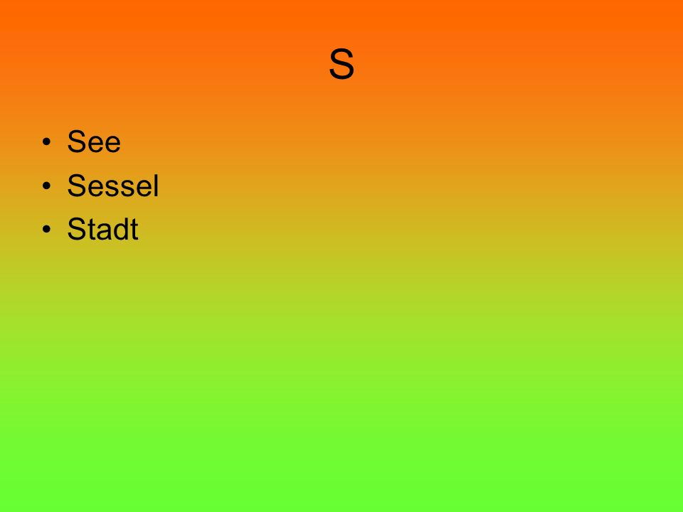 S See Sessel Stadt
