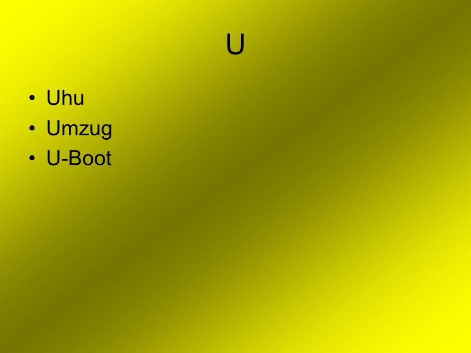 U Uhu Umzug U-Boot