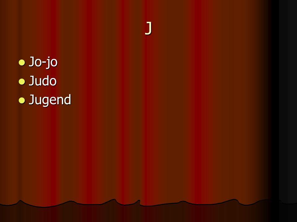 J Jo-jo Jo-jo Judo Judo Jugend Jugend