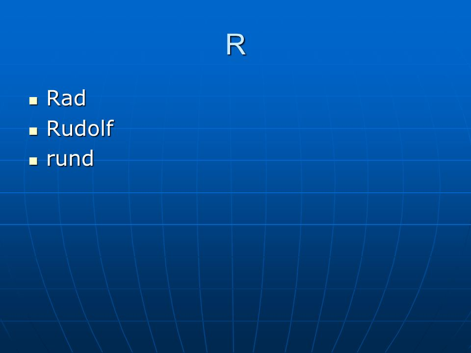 R Rad Rad Rudolf Rudolf rund rund
