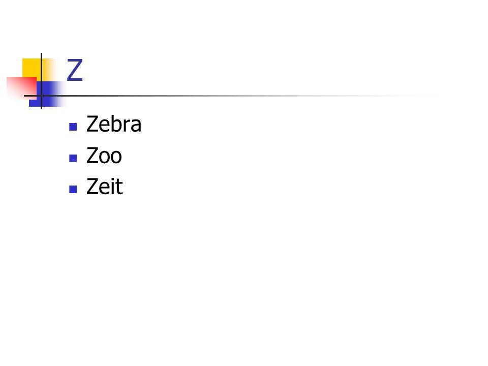 Z Zebra Zoo Zeit