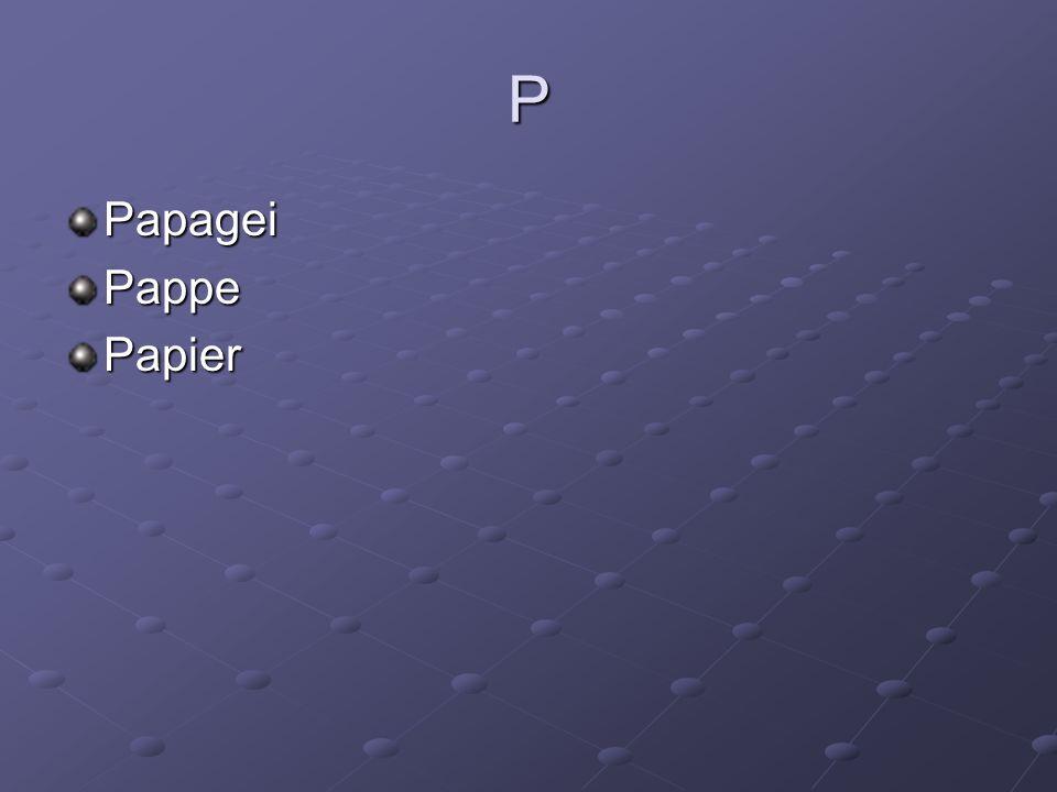 P PapageiPappePapier