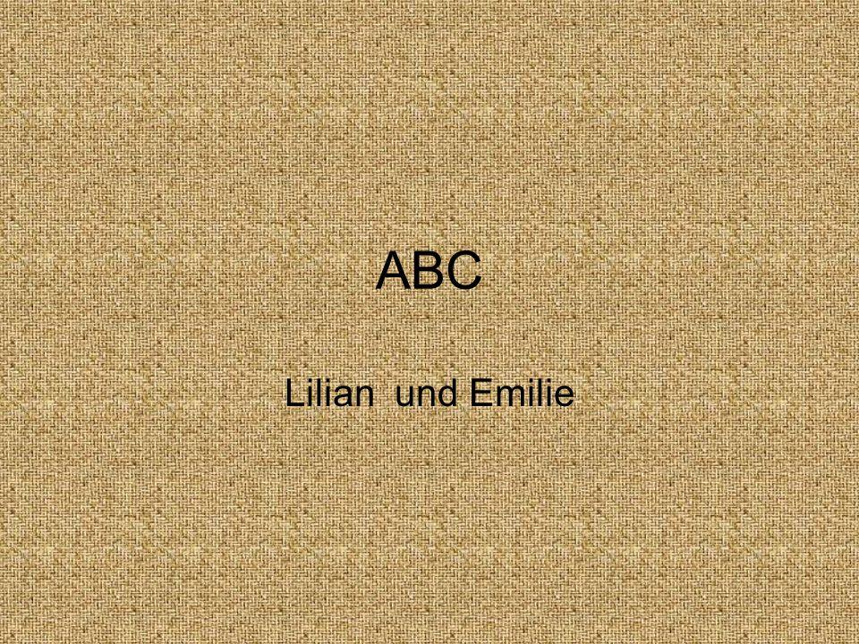 ABC Lilian und Emilie