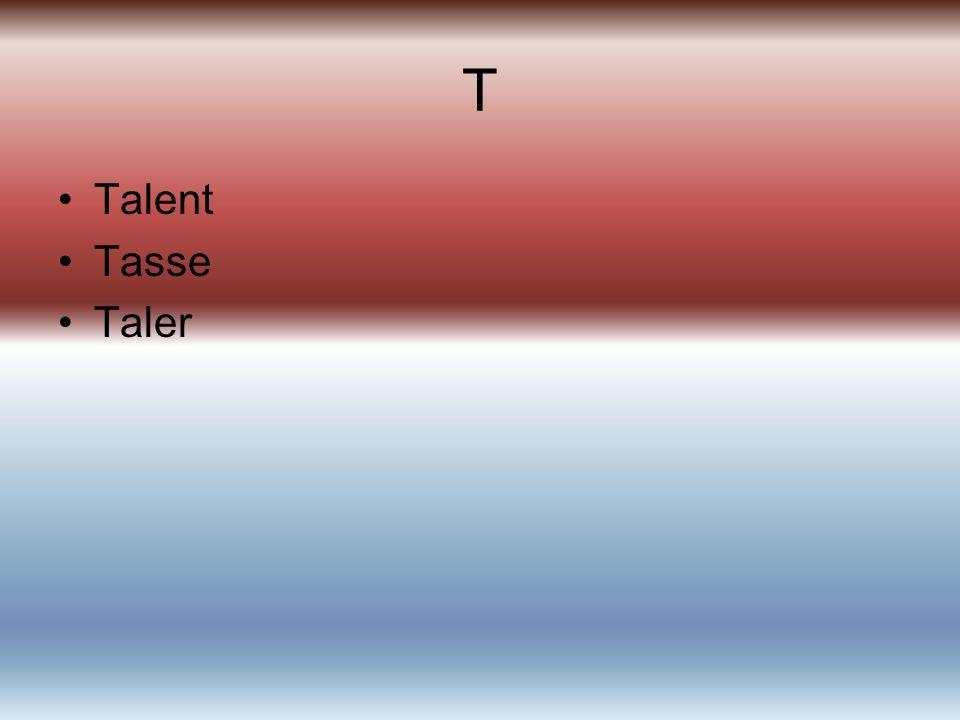 T Talent Tasse Taler
