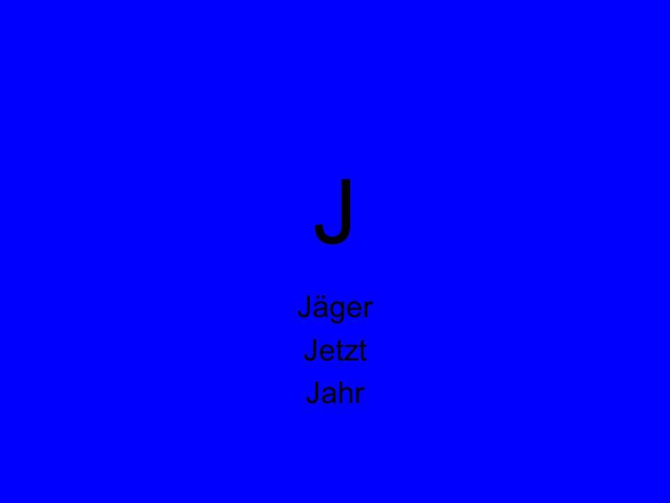 J Jäger Jetzt Jahr