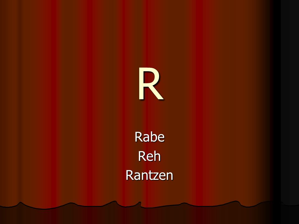 R RabeRehRantzen