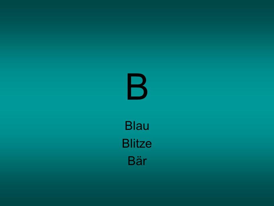 B Blau Blitze Bär