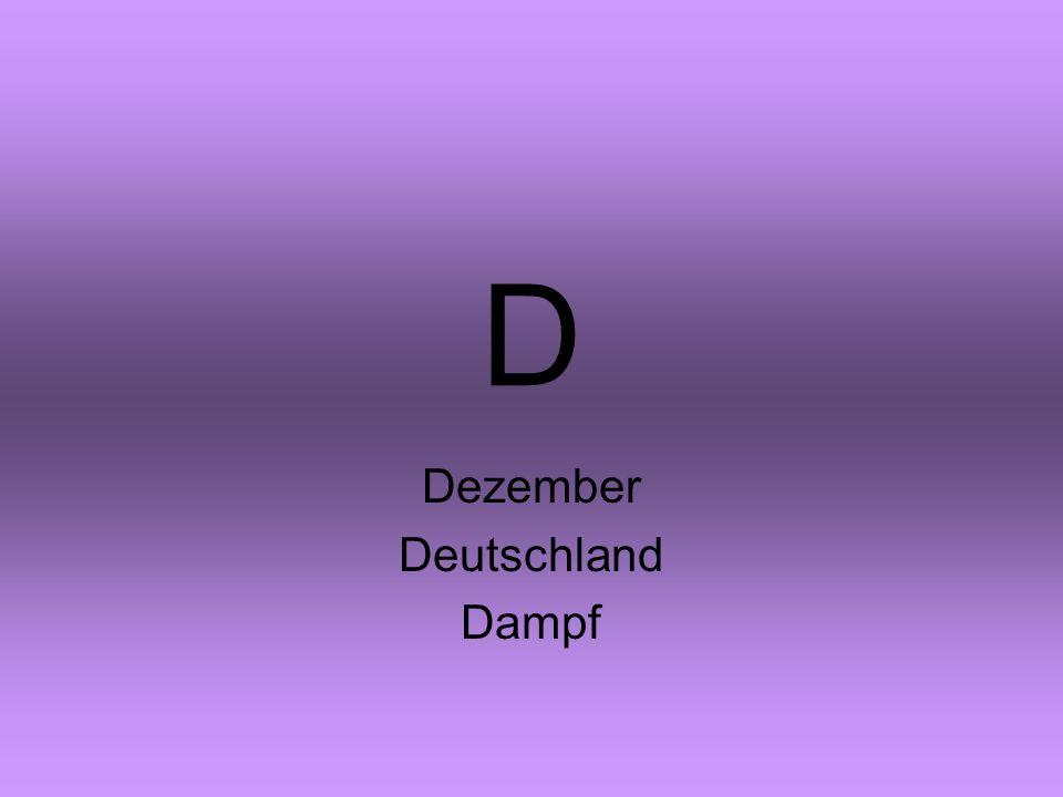 D Dezember Deutschland Dampf