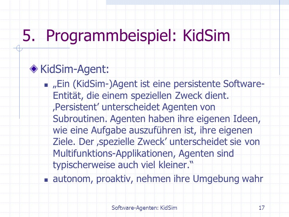 Software-Agenten: KidSim17 5.