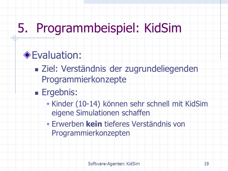 Software-Agenten: KidSim19 5.