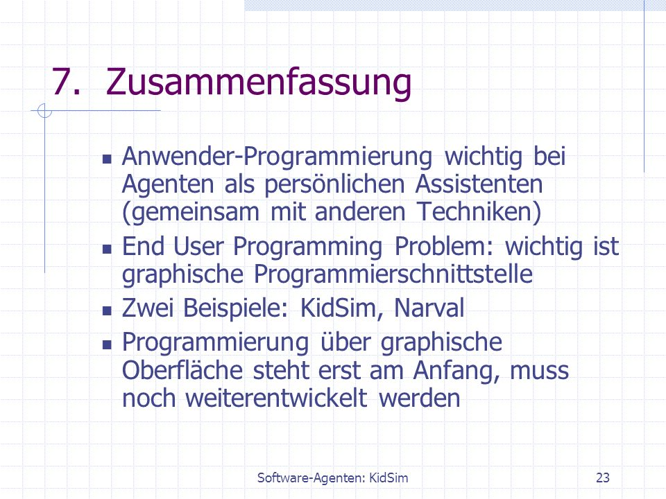 Software-Agenten: KidSim23 7.