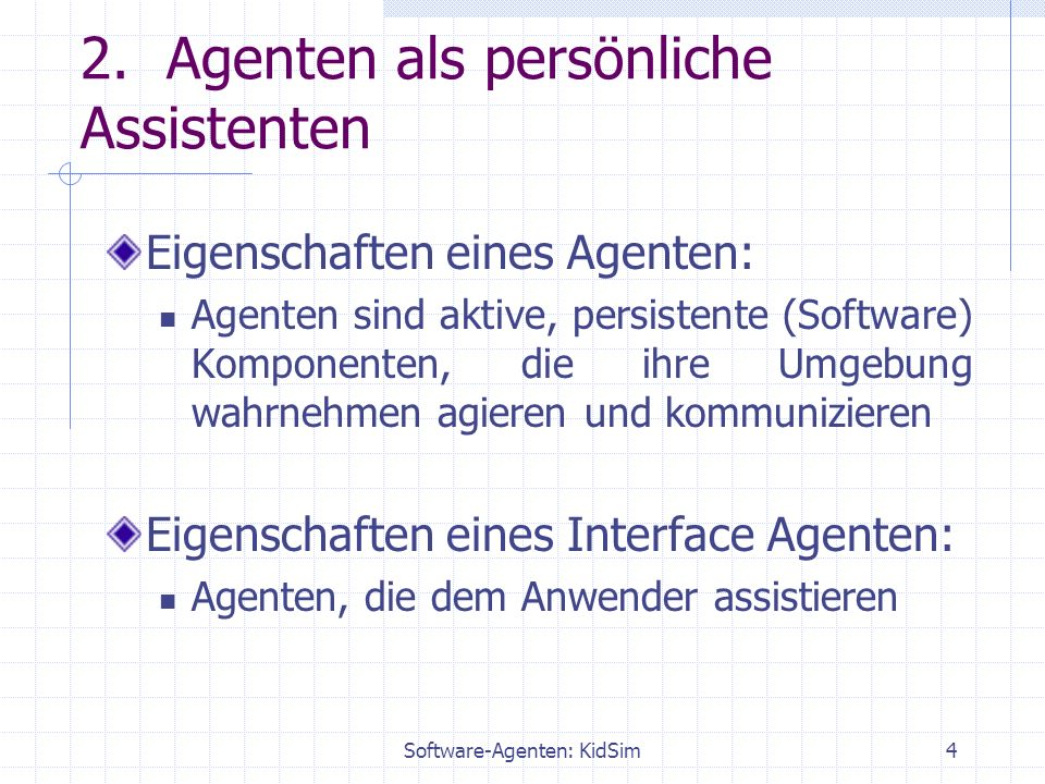 Software-Agenten: KidSim4 2.