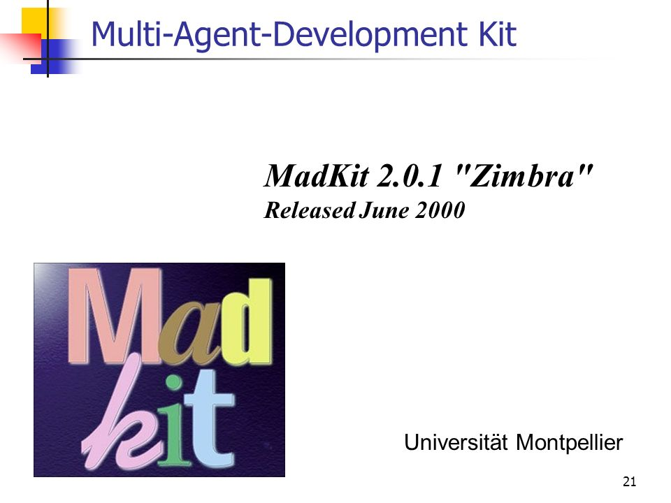 21 Multi-Agent-Development Kit MadKit 2.0.1