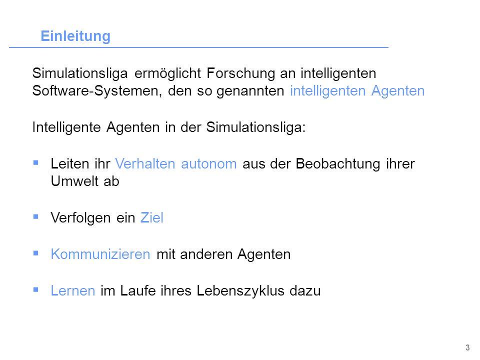 4 Ziel des Vortrags: Einblick in maschinelles Lernen im Robotfußball (speziell: Simulationsliga) Inhalt orientiert am RoboCup-Team Karlsruhe Brainstormers Brainstormers waren bei vielen Meisterschaften erfolgreich