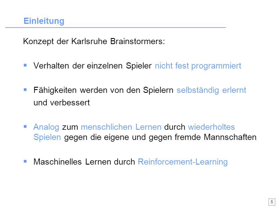 6 Agenda A.Einleitung C. Anwendung des Reinforcement-Learnings 1.