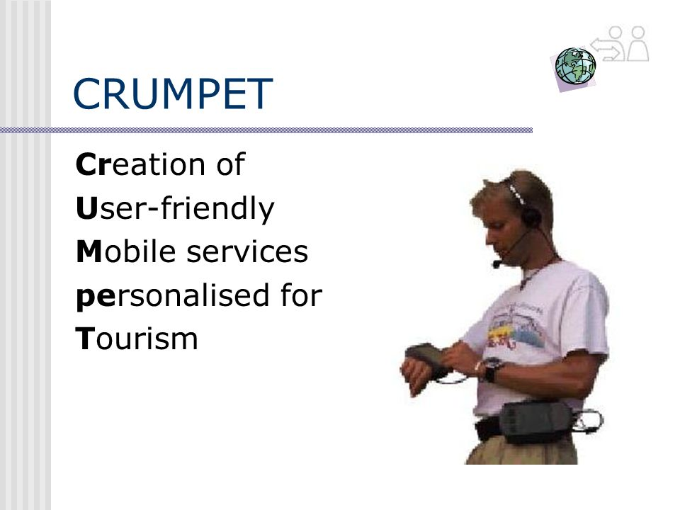 CRUMPET Creation of User-friendly Mobile services personalised for Tourism