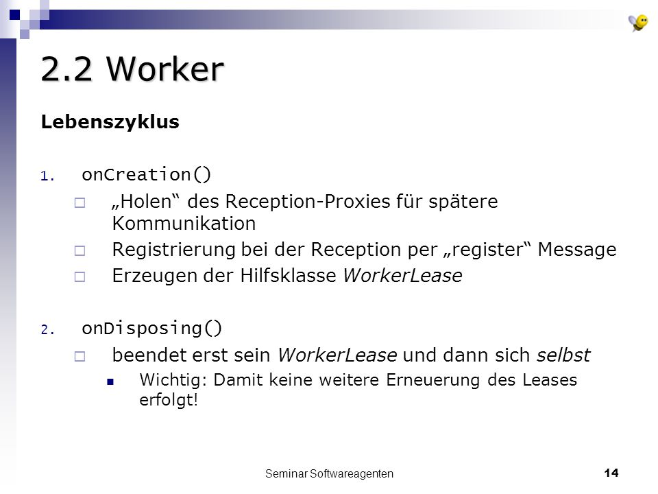 Seminar Softwareagenten14 2.2 Worker Lebenszyklus 1.