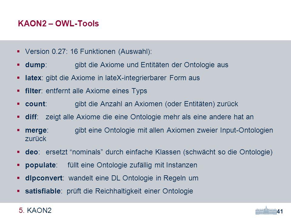 KAON2 – OWL-Tools 41 5.