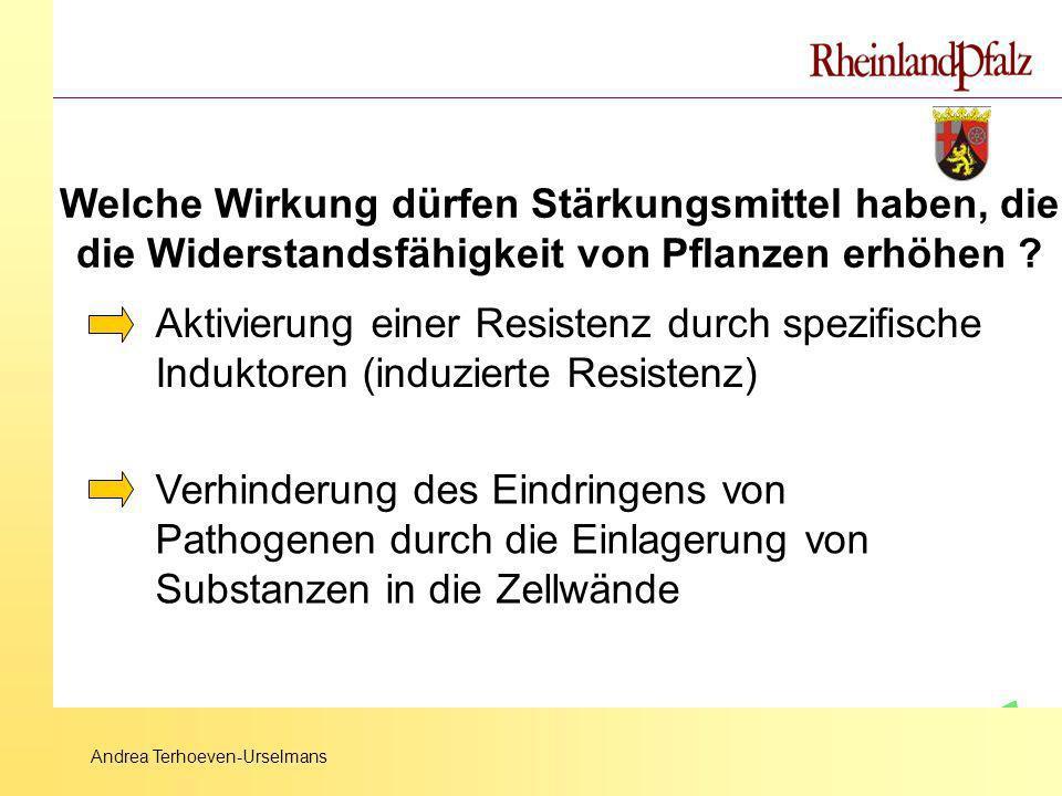 Andrea Terhoeven-Urselmans Welche Wirkung dürfen Stärkungsmittel haben, die die Widerstandsfähigkeit von Pflanzen erhöhen ? Aktivierung einer Resisten
