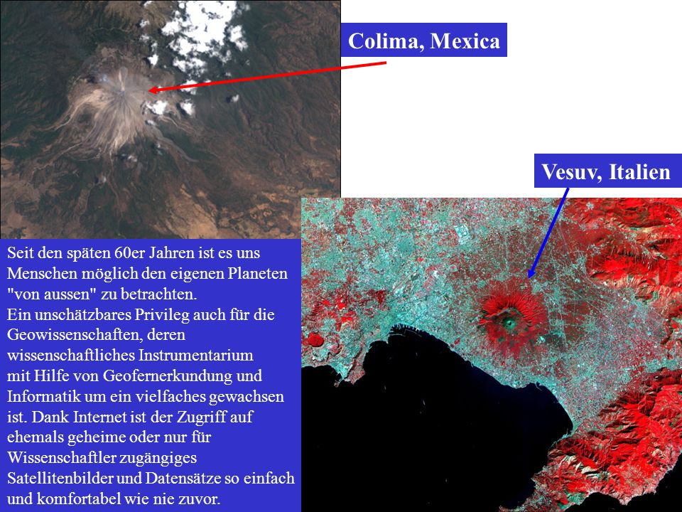 Fernerkundung der heißen vulkanische Eruptionen A satellite image of a thermal signature and an aerial photograph of Pavlof Volcano acquired on the same day show new volcanic activity.