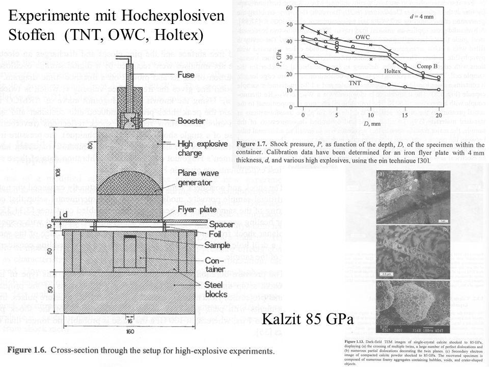Experimente mit Hochexplosiven Stoffen (TNT, OWC, Holtex) Kalzit 85 GPa