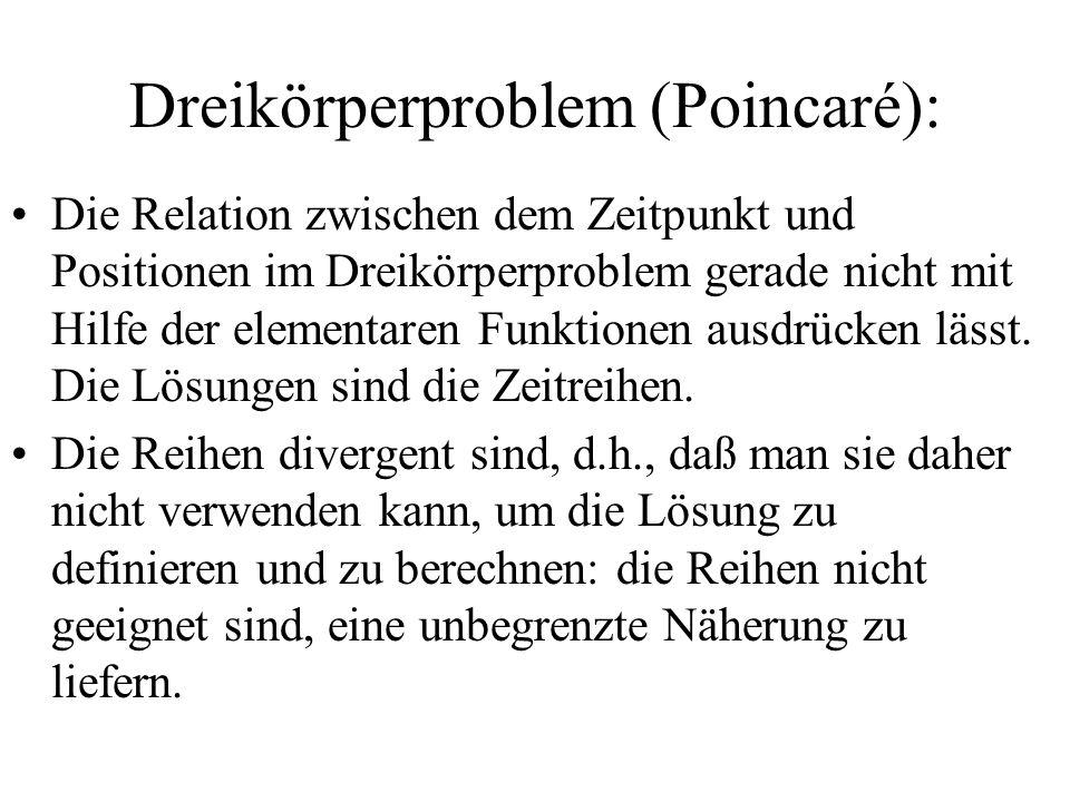Dreikörperproblem (Poincaré): Die Relation zwischen dem Zeitpunkt und Positionen im Dreikörperproblem gerade nicht mit Hilfe der elementaren Funktione