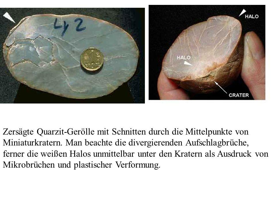 Zersägte Quarzit-Gerölle mit Schnitten durch die Mittelpunkte von Miniaturkratern.