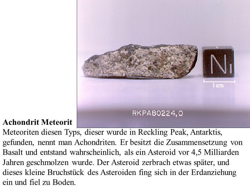 Achondrit Meteorit Meteoriten diesen Typs, dieser wurde in Reckling Peak, Antarktis, gefunden, nennt man Achondriten. Er besitzt die Zusammensetzung v