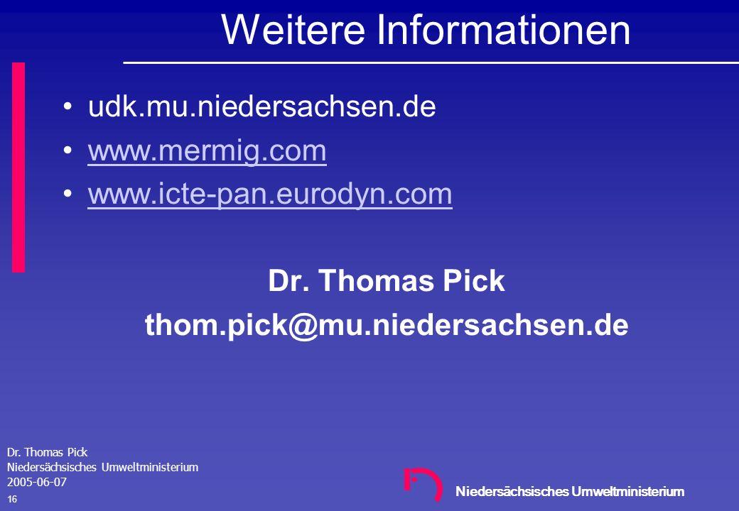 Niedersächsisches Umweltministerium Dr. Thomas Pick Niedersächsisches Umweltministerium 2005-06-07 15 Zugang WebEditor Adresse: http://udk.mu.niedersa