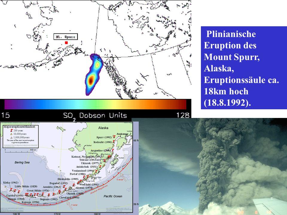 Plinianische Eruption des Mount Spurr, Alaska, Eruptionssäule ca. 18km hoch (18.8.1992).