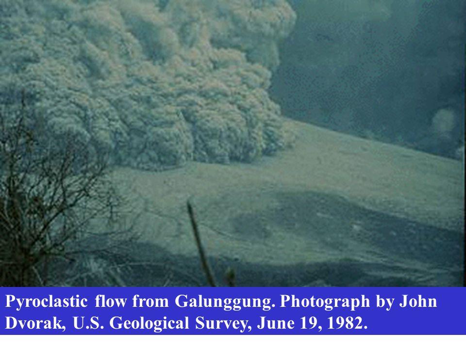 Pyroclastic flow from Galunggung. Photograph by John Dvorak, U.S. Geological Survey, June 19, 1982.