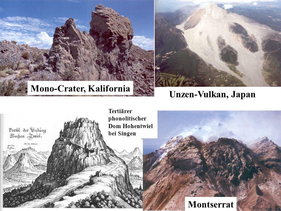 Mono-Crater, Kalifornia Montserrat Unzen-Vulkan, Japan Tertiärer phonolitischer Dom Hohentwiel bei Singen