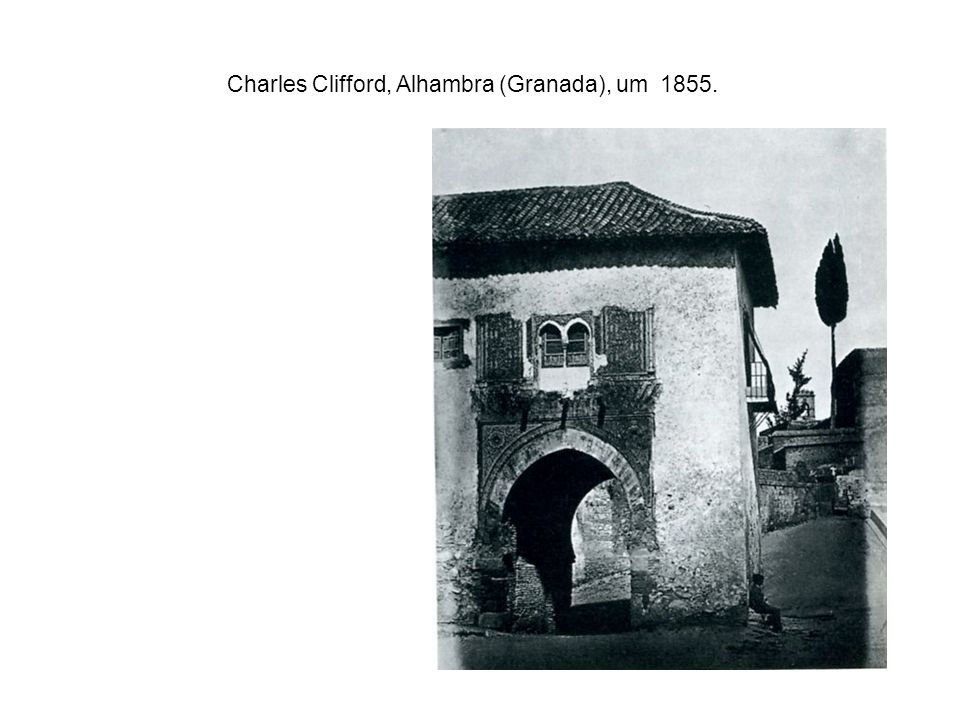 Charles Clifford, Alhambra (Granada), um 1855.